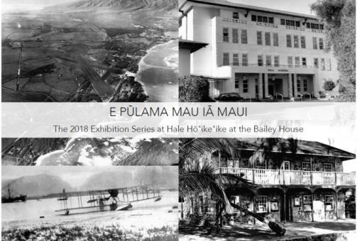 Upper Left: Aerial view of Kahului (1944); Upper Right: Kula Hospital (1987);  Lower Left: Seaplane landing in Kahului Harbor (1923); Lower Right: U.S. Seamen's Hospital (unknown date)