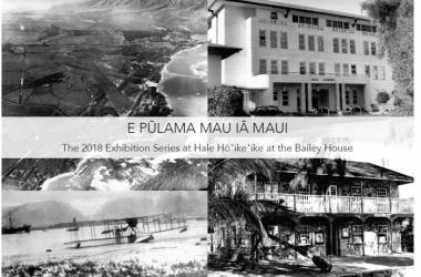 Upper Left: Aerial view of Kahului (1944); Upper Right: Kula Hospital (1987);  Lower Left: Seaplane landing in Kahului Harbor (1923); Lower Right: U.S. Seamen's Hospital (unknown date)