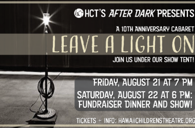 """HCT Presents """"Leave A Light On: Our 10th Anniversary Cabaret"""""""