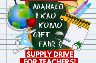Mahalo I Kau Kumu Gift Fair & Supply Drive for Teachers @ Windward Mall