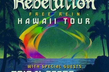 Rebelution – Free Rein Hawaii Tour