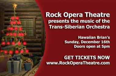 Rock Opera Theatre Presents The Music Of The Trans-Siberian Orchestra