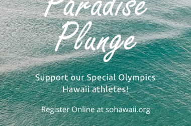 Special Olympics Hawaii's Paradise Plunge Fundraiser