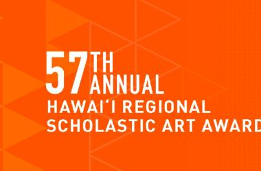 Student Art Show - 57th Annual Hawaii Regional Scholastic Art Awards at the Hawaii State Art Museum