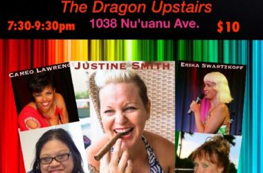 The Female Comics of Hawaii at the Dragon Upstairs