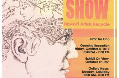 """31st Annual  """"The Trash Show: Hawaii Artists Recycle."""""""